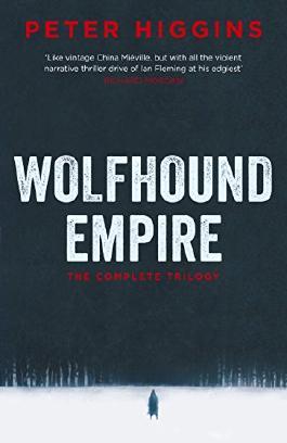 Wolfhound Empire (The Wolfhound Century Trilogy)