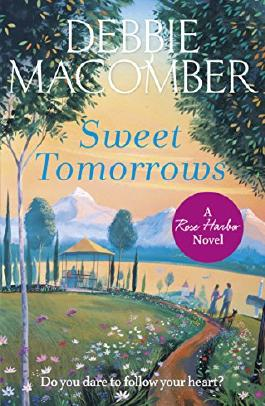 Sweet Tomorrows: A Rose Harbor Novel (Rose Harbor 5)