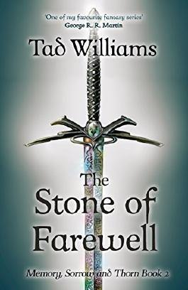 Stone of Farewell: Memory, Sorrow & Thorn Book 2