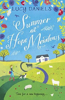 Summer at Hope Meadows: the perfect escapist read for hot, sunny days: Book 1 (The Hope Meadows Series)