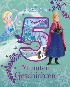Disney Die Eiskönigin - 5 Minuten Geschichten