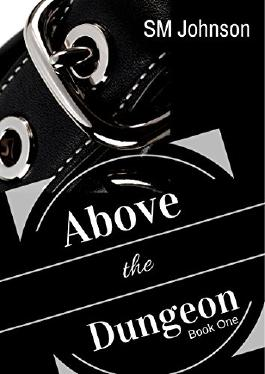 Above the Dungeon (Dungeon series Book 1)
