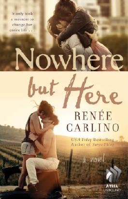 Nowhere but Here: A Novel