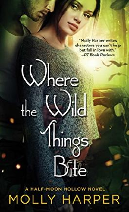 Where the Wild Things Bite (Half-Moon Hollow Series)