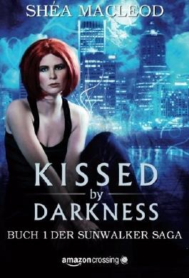 Kissed by Darkness (German Edition)