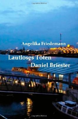 Lautloses Toeten: Daniel Briester