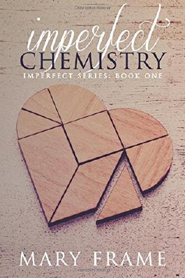 Imperfect Chemistry: Volume 1 (Imperfect Series)