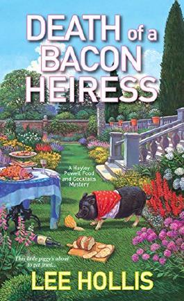 Death of a Bacon Heiress (Hayley Powell Mystery)
