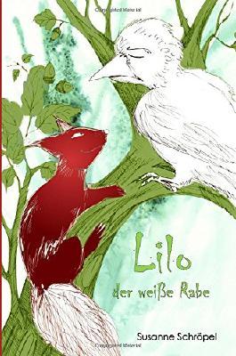 Lilo der weisse Rabe