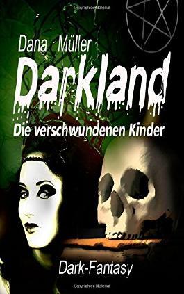 Darkland - Die verschwundenen Kinder