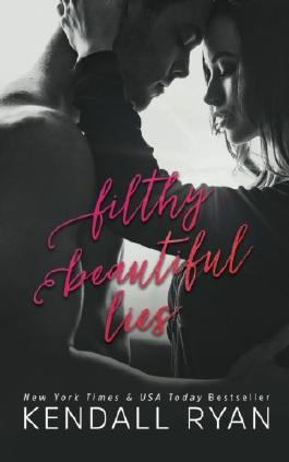 Filthy Beautiful Lies (Volume 1)