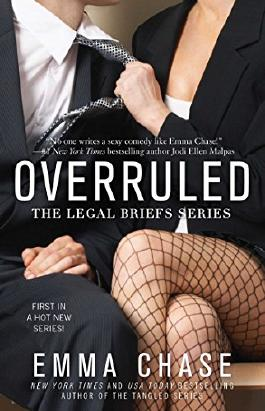 Overruled (The Legal Briefs Series Book 1)