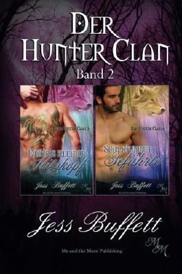 Der Hunter Clan Band 2: Dmitris kleiner Hitzkopf & Sein stummer Gefährte