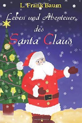 Leben und Abenteuer des Santa Claus