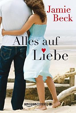 Alles auf Liebe (German Edition)