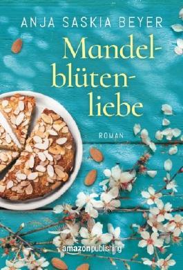 Mandelblütenliebe (German Edition)