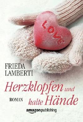 Herzklopfen und kalte Hände (Herzklopfen-Serie) (German Edition)