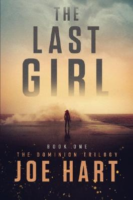 The Last Girl (The Dominion Trilogy)