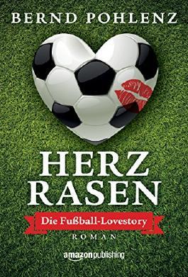 Herzrasen - Die Fußball-Lovestory