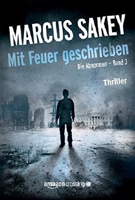 """Mit Feuer geschrieben (""""Die Abnormen""""-Serie 3)"""
