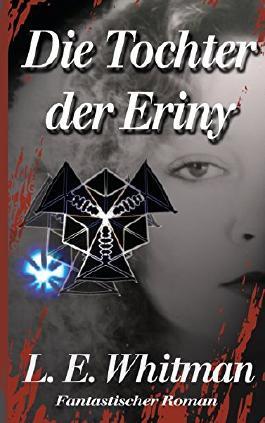 Die Tochter der Eriny (Sarah Aubin Reihe)