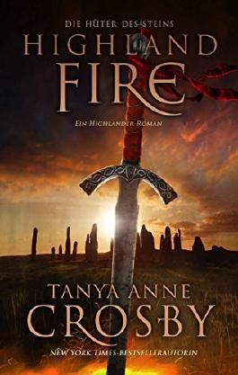 Highland Fire: Ein Highlander-Roman
