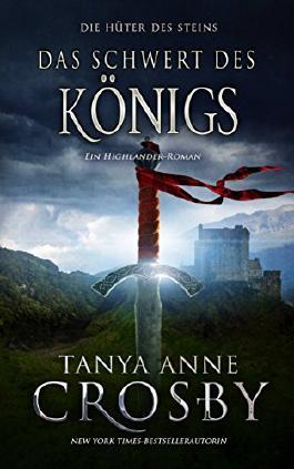 Das Schwert des Königs: Die Hüter des Steins