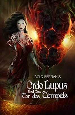 Ordo Lupus und das Tor des Tempels