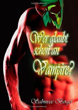 Wer glaubt schon an Vampire?