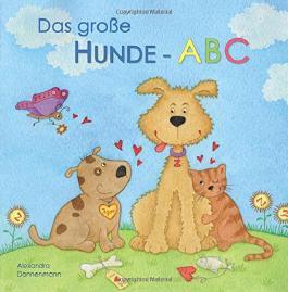 Das große Hunde-ABC - Ein Bilderbuch ab 3 Jahren.