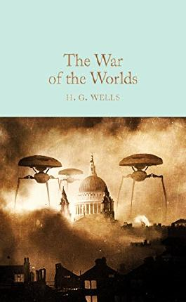The War of the Worlds (Macmillan Collector's Library Book 93)