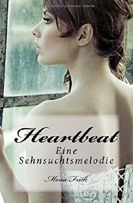 Heartbeat - Eine Sehnsuchtsmelodie