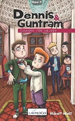 Dennis und Guntram - Zaubern für Helden