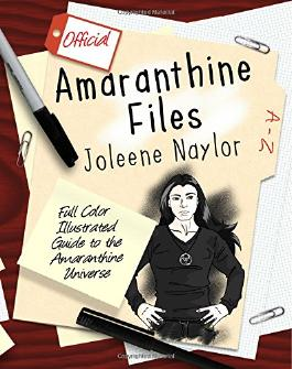 Amaranthine Files: Full color illustrated guide to the Amaranthine Universe