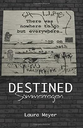 Destined: Sommerregen