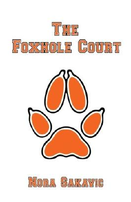 The Foxhole Court: Volume 1 (All for the Game)