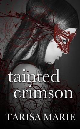 Tainted Crimson (The Tainted Series) (Volume 1)