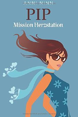 Pip Mission Herzstation