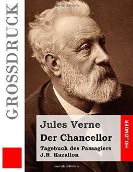 Der Chancellor (Großdruck): Tagebuch des Passagiers J.R. Kazallon
