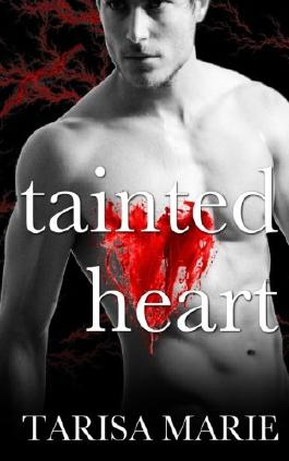 Tainted Heart (The Tainted Series) (Volume 2)