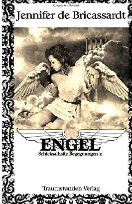 Engel - Schicksalhafte Begegnungen 2
