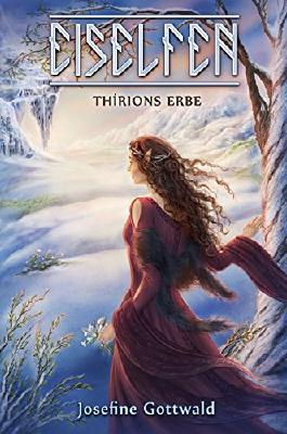 Eiselfen - Thírions Erbe: illustrierter Kurzroman