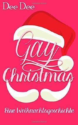 Gay Christmas: Eine Weihnachtsgeschichte (Club DT)