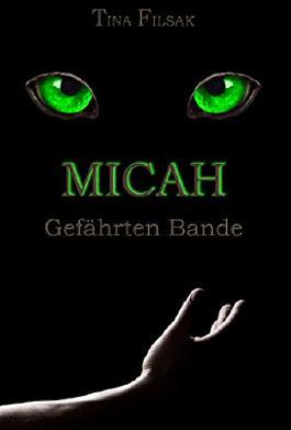 MICAH 1: Gefährten Bande