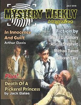 Mystery Weekly Magazine: July 2016 (Mystery Weekly Magazine Issues)