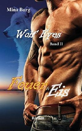 Wolf Eyes: Feuer und Eis