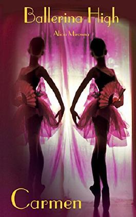 Carmen: Ballerina High
