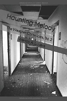 Haunting Melody: The Weather Chronicles, Bd. 2