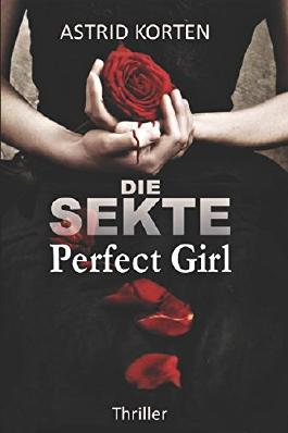 Die Sekte - Perfect Girl
