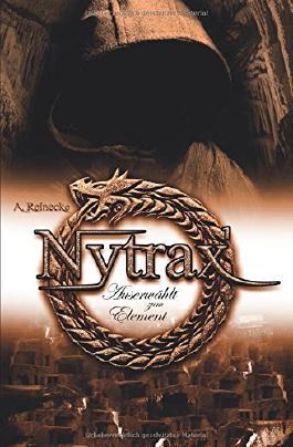 Nytrax: Auserwählt zum Element